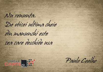 Nu renunta.  De obicei ultima cheie  din manunchi este  cea care deschide usa                                     Paulo Coelho