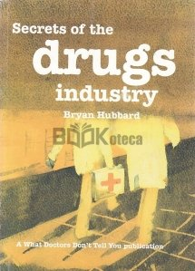 Secrets of the Drugs Industry