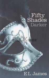 Fifty Shades Darker / Cincizeci de umbre mai întunecate