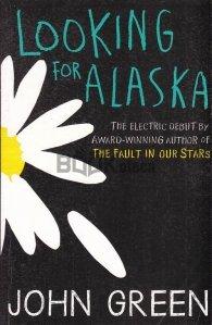 Looking for Alaska / Cautand-o pe Alaska