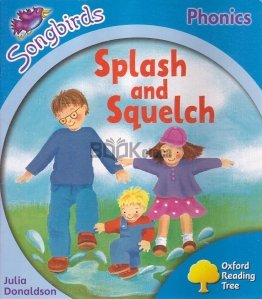 Spalsh and Squelch