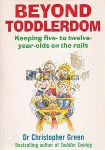 Beyond Toddlerdom