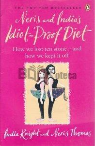 Neris And India's Idiot-Proof Diet