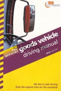 The Official Goods Vehicle Driving Manual