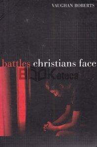 Battles Christians Face