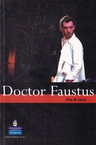 Doctor Faustus. The A Text