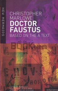 Doctor Faustus Based on the A Text