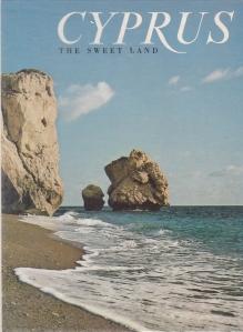 Cyprus. The Sweet Land
