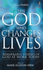 The God that Changes Lives