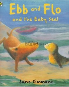 Eb and Flo and the Baby Seal