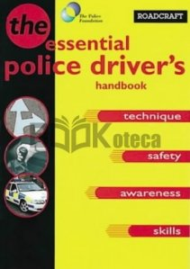 The Essential Police Driver's Handbook