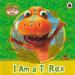 I Am a T. Rex