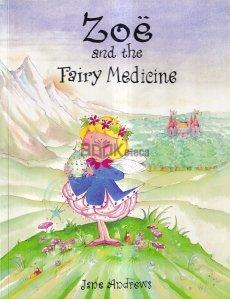 Zoe and the Fairy Medicine