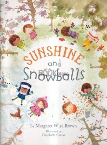 Sunshine and Snowball