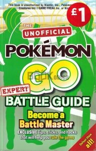 The Unofficial Pokemon GO Battle Guide